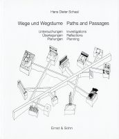 Wege und Wegräume – Paths and Passages
