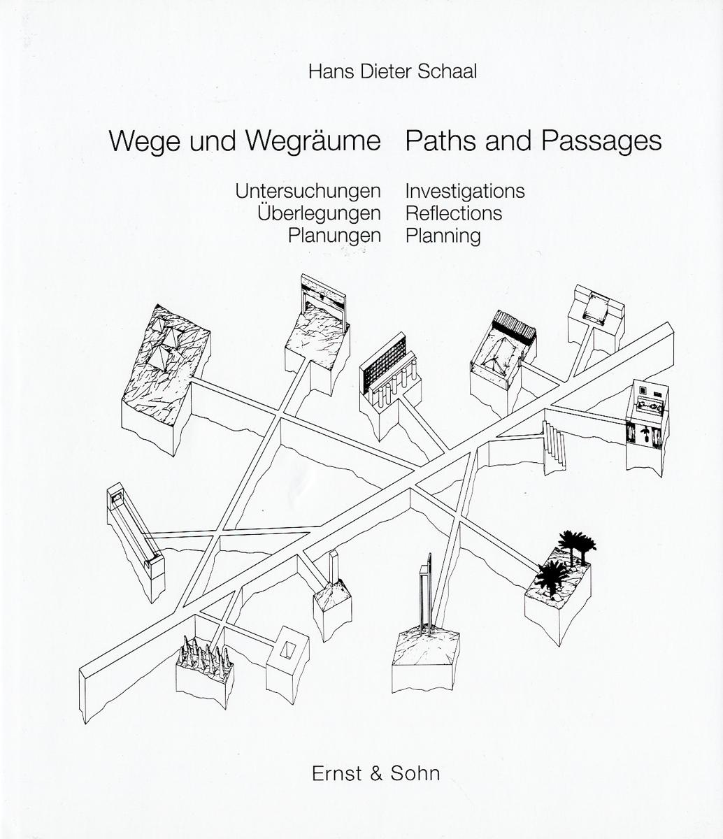 Wege und Wegräume – Paths and Passages